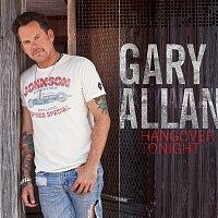 Gary Allan, Chris Stapleton – Hangover Tonight