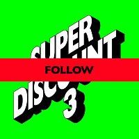 Etienne de Crécy, Kilo Kish – Follow (Remixes)
