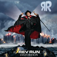 Rev Run – Distortion