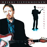Heikki Silvennoinen – Sweet Surrender