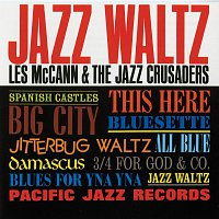 Les McCann, The Jazz Crusaders – Jazz Waltz