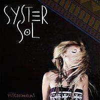 Syster Sol – Kichinga!
