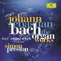 Simon Preston – Bach, J.S.: Complete Organ Works