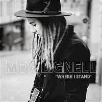 Moa Lignell – Where I Stand