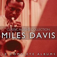 Miles Davis – The Classic Albums Collection
