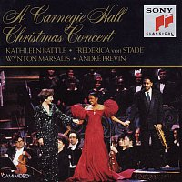 André Previn, Adolphe Adam, Traditional, Frederica von Stade, Kathleen Battle, The Christmas Concert Choir, Orchestra Of St Luke's, Wynton Marsalis, The Wynton Marsalis Septet, The American Boychoir, Nancy Allen – A Carnegie Hall Christmas
