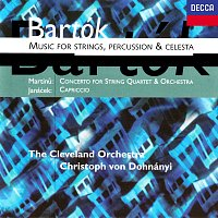 Christoph von Dohnányi, The Cleveland Orchestra – Bartók: Music for Strings, Percussion and Celesta / Martinu: Concerto for String Quartet & Orchestra / Janácek: Capriccio