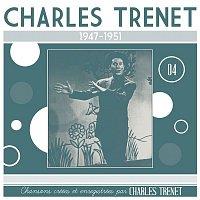 Charles Trenet – 1947 - 1951 (Remasterisé en 2017)