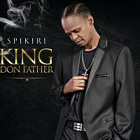 Spikiri – King Don Father