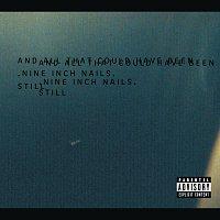 Nine Inch Nails – Still