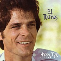 B.J. Thomas – Happy Man