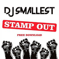 DJ Smallest – Stamp Out - Single