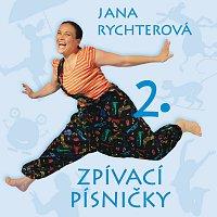 Jana Rychterová – Zpívací písničky 2
