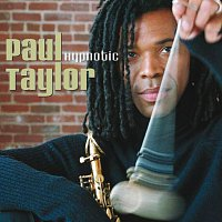 Paul Taylor – Hypnotic