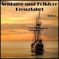 Různí interpreti – Schlager und Folklore Kreuzfahrt Folge 1