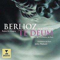 John Nelson, Roberto Alagna, Marie-Claire Alain – Berlioz: Te Deum
