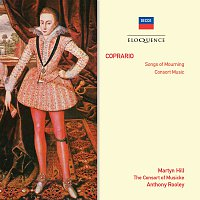 Martyn Hill, The Consort of Musicke, Anthony Rooley – Coprario: Songs Of Mourning; Consort Music [Australian Eloquence Digital]