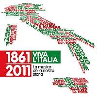 Various Artists.. – 1861-2011 Viva l'Italia - La musica della nostra storia