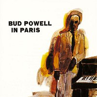 Bud Powell – Bud Powell In Paris