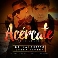 De La Ghetto – Acércate (feat. Jerry Rivera ) [Salsa Version]