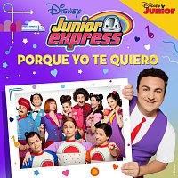 Elenco de Junior Express – Porque yo te quiero