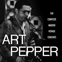 Art Pepper – The Complete Maiden Voyage Concerts [Live / Los Angeles, CA]