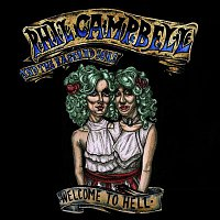 Phil Campbell, the Bastard Sons – Welcome To Hell