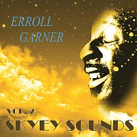 Erroll Garner – Skyey Sounds Vol. 2