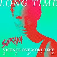 Soraya – Long Time [Vicente One More Time Remix]