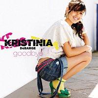 Kristinia DeBarge – Goodbye [Int'l 2Trk]