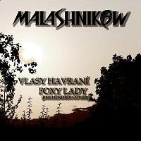 Malashnikow – Vlasy havraní