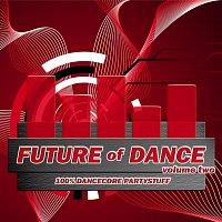 Různí interpreti – Future of Dance - Vol. 2