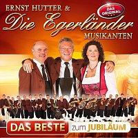 Ernst Hutter & Die Egerländer Musikanten – Das Beste zum Jubiläum