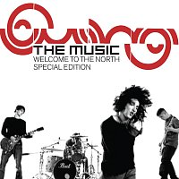 The Music – Welcome To The North