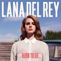 Lana Del Rey – Born To Die [Deluxe Version]