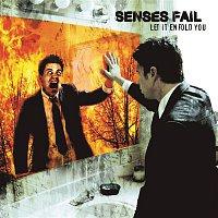 Senses Fail – Let It Enfold You