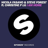 Steve Forest & Nicola Fasano – I Am Home (feat. Christine P LG)