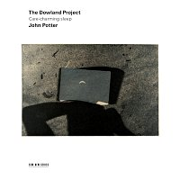The Dowland Project, John Potter – Care-charming sleep