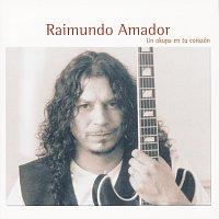 Raimundo Amador – Un Okupa En Tu Corazon