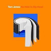 Tom Jones – No Hole In My Head [Single Edit]