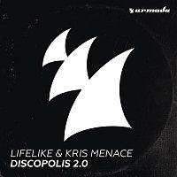 Lifelike, Kris Menace – Discopolis 2.0