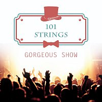 101 Strings – Gorgeous Show