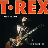 T. Rex – Get It On: The Collection