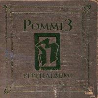 Rahina – Pommi 3 - Perhealbumi