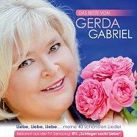 Gerda Gabriel – Das Beste von Gerda Gabriel: Liebe, Liebe, Liebe… meine 40 schönsten Lieder
