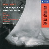 Alessandra Marc, Hakan Hagegard, Sir Willard White, Riccardo Chailly – Zemlinsky: Lyric Symphony; Sinfonische Gesange