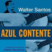 Walter Santos – Azul Contente