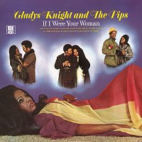 Gladys Knight & The Pips – If I Were Your Woman
