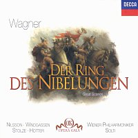 Birgit Nilsson, Wolfgang Windgassen, Hans Hotter, Gerhard Stolze, Sir Georg Solti – Wagner: The Ring - Great Scenes