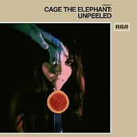 Cage the Elephant – Unpeeled